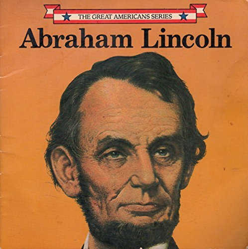 Abraham Lincoln (The Great Americans Series) by Jean F. Blashfield (1987-02-15)