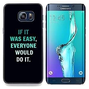 SKCASE Center / Funda Carcasa protectora - Texto Inspiring Negro - Samsung Galaxy S6 Edge Plus / S6 Edge+ G928
