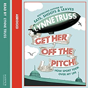 Get Her Off the Pitch! Audiobook