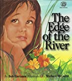 The Edge of the River, Bob Hartman, 1564760413