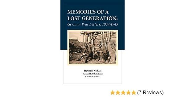 Memories of a Lost Generation: German War Letters, 1939 - 1945
