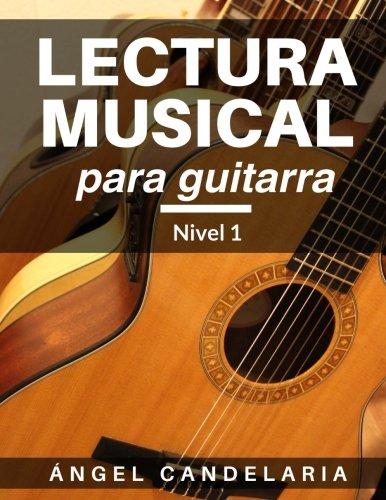 Lectura Musical para Guitarra: Nivel 1: Volume 1: Amazon.es ...