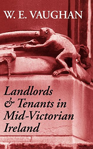 Landlords and Tenants in Mid-Victorian Ireland by Clarendon Press