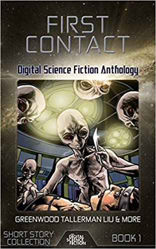 Download First Contact: Digital Science Fiction Anthology PDF, azw (Kindle)