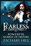 Fearless: Powerful Women of History