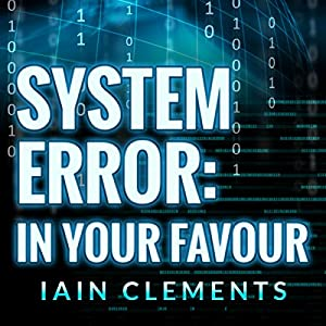 System Error: In Your Favour Audiobook