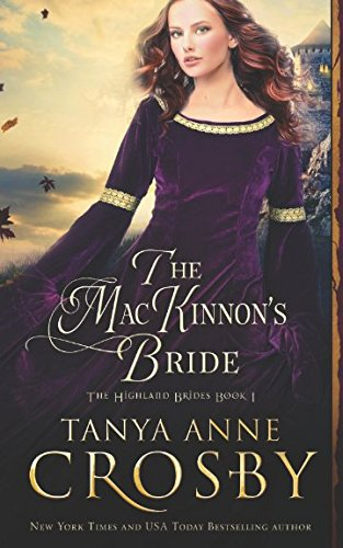 The MacKinnon's Bride (The Highland Brides) by Independently published