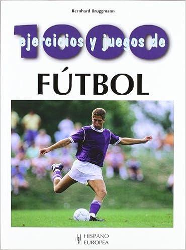 Libro Para Descargar Gratis 1000 Ejercicios Y Juegos De Futbol Chm