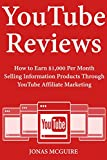 YouTube Reviews: How to Earn $1,000 Per Month Selling...