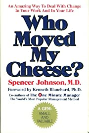 WHO MOVED MY CHEESE? (HARDCOVER) –…