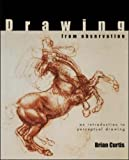 img - for Drawing from Observation by Brian Curtis (2001-12-01) book / textbook / text book