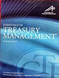 Essentials of Treasury Management, 4th Edition, Mark K. Webster, 0615800378