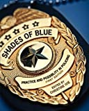 Shades of Blue, Ivie, Christine, 1621313212