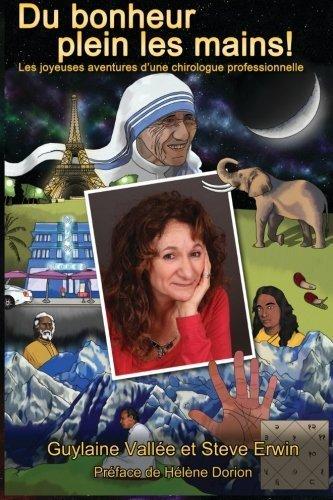 Du bonheur plein les mains: Les joyeuses aventures d'une chirologue professionnelle (French Edition) by Guylaine Vallee - Mall Stores Aventura