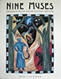 img - for Nine Muses: Modern Plays From Classic Myths book / textbook / text book