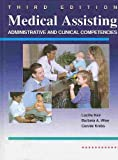 Medical Assisting : Administrative and Clinical Competencies, Keir, Lucille and Wise, Barbara A., 0827353111