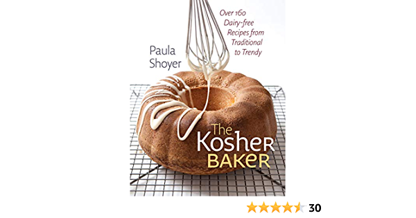 The Kosher Baker – Over 160 Dairy–free Recipes from ...