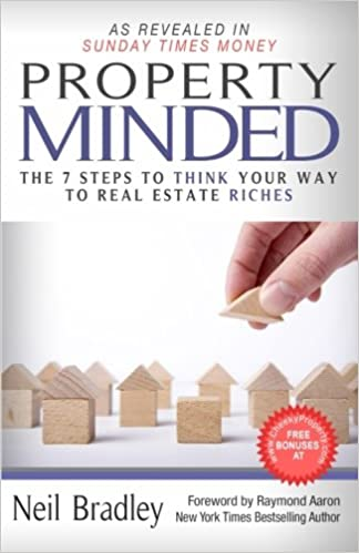 Property Minded: The 7 Steps to Think Your Way to Real ...
