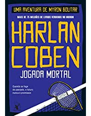 Jogada mortal (Myron Bolitar – Livro 2)
