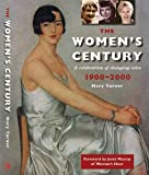 The Women's Century, Mary Turner, 1903365511