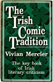The Irish Comic Tradition, Vivian Mercier, 0285630180