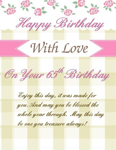 On Your 65th Birthday: Greetings! Weekly Planner; 65th Birthday Gifts for Women in all Departmen ...
