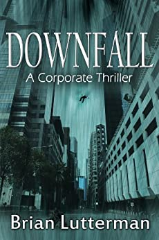 Downfall (A Pen Wilkinson Novel) (English Edition) por [Lutterman, Brian]