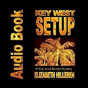 Key West Setup: Key West Murder Mystery Series, Book 5 | Elizabeth Hilleren