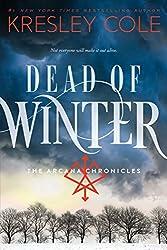 Dead of Winter (The Arcana Chronicles Book 3)