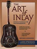 The Art of Inlay, Larry Robinson, 0879308354