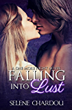 Falling Into Lust (A One More Night Novel #1) (One More Night Trilogy)