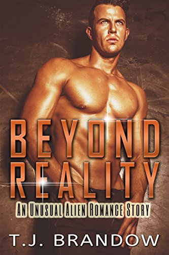 Beyond Reality: An Unusual Alien Romance Story