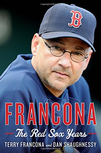 Francona by Terry Francona and Dan Shaughnessy