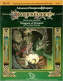 Book Dragons of Dreams: Dragonlance Module Dl10 (Advanced Dungeons & Dragons) by Tracy Hickman (1985-12-03)