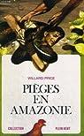 Pièges en Amazonie par Price