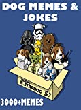 Memes: Hilarious Dog Memes in Pop Culture - Memes Free, Funny Jokes 2017, Meme Books, Pikachu Books, Ultimate Memes