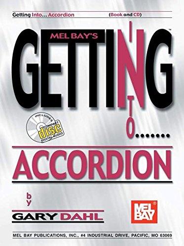 Read Online Mel Bay presents Getting Into Accordion (Getting Into) PDF