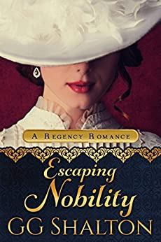 Escaping Nobility by [Shalton, GG]