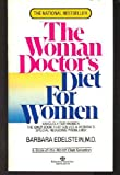 img - for Woman Doctors Diet for Women book / textbook / text book