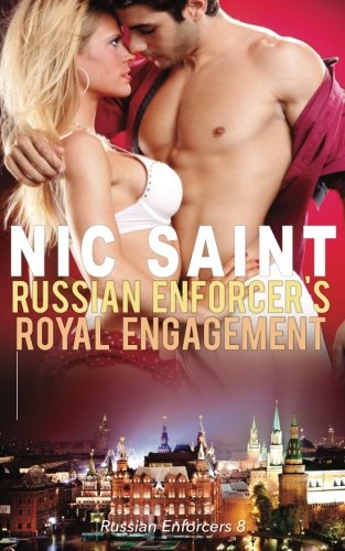 Read Online Russian Enforcer's Royal Engagement (Volume 8) ebook