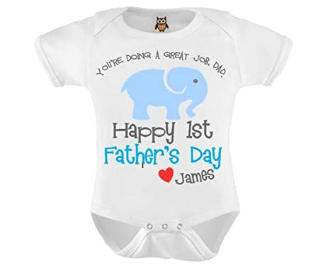 d13b6916 You're Doing A Great Job Dad Happy 1st Fathers Day Personalised Blue Baby  Vest