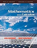 Technical Mathematics with Calculus 6E Binder Ready Version, Calter, Paul A. and Calter, Michael A., 047091775X