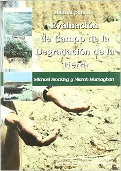 Manual Para La Evaluacion de Campo de La Degradacion de La Tierra (Spanish Edition)