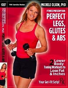 PERFECT LEGS, GLUTES & ABS: Michele Olson, PhD - NEW DVD