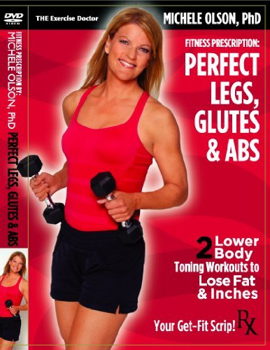 PERFECT LEGS, GLUTES & ABS: Michele Olson, PhD - NEW DVD (Best Exercises For Legs And Glutes)