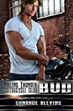 Bud (Rolling Thunder Motorcycle Club) (Volume 10)