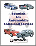 Spanish for Automobile Sales and Service, Command Spanish Inc., 1888467231