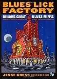 Blues Lick Factory, Jesse Gress, 087930913X