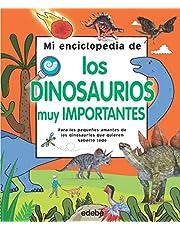 Mi Enciclopedia De Los Dinosaurios Muy Importantes