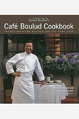Daniel Boulud's Cafe Boulud Cookbook: Daniel Boulud's Cafe Boulud Cookbook Hardcover